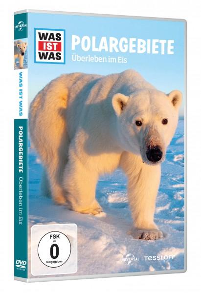 Was ist was - Polargebiete - Überleben im Eis