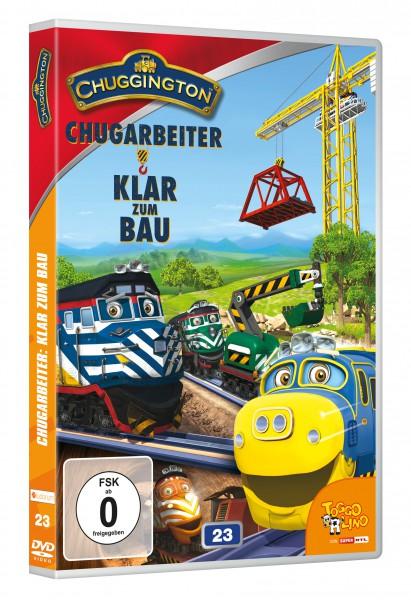 Chuggington - Chugarbeiter: Klar zum Bau (Vol. 23)